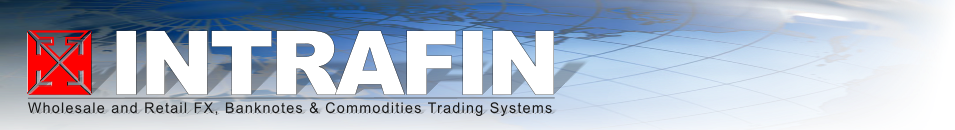 INTRAFIN Wholesale and Retail FX, Banknotes & Commodities Trading Systems